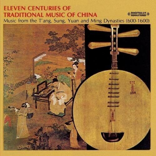 Various Artists, Chi - Eleven Centuries of Traditional Chinese Music [New CD]
