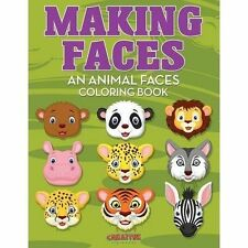 Making Faces--An Animal Faces Coloring Book by Creative Playbooks (Paperback...