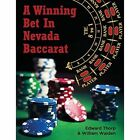A Winning Bet in Nevada Baccarat by Edward Thorp, William Walden (Paperback / softback, 2013)