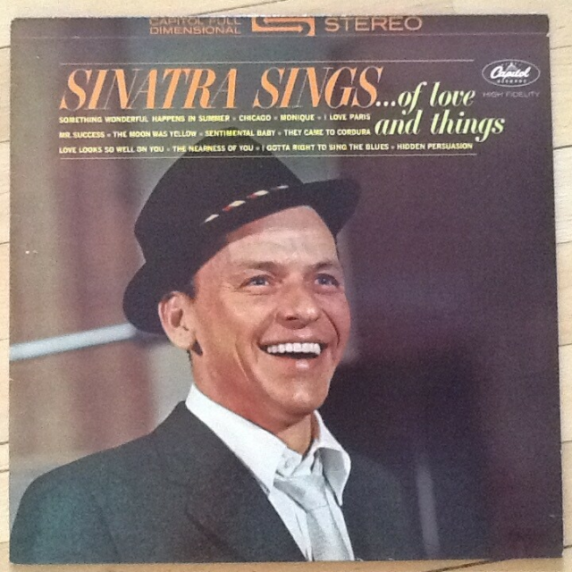 LP, Frank Sinatra, Sinatra Sings….. Of love and things,…