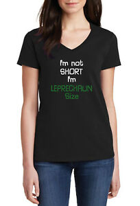 Ladies-V-neck-I-039-m-Not-Short-I-039-m-Leprechaun-Size-T-Shirt-Saint-Patrick-039-s-Day-Tee
