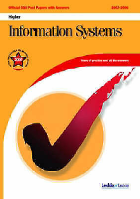 Information Systems Higher SQA Past Papers (Official Sqa Past Paper), , Very Goo