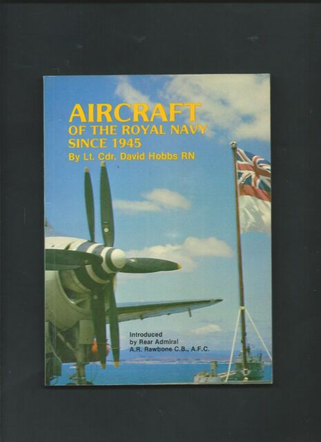 Aircraft of the Royal Navy Since 1945 - David Hobbs ( Softcover )