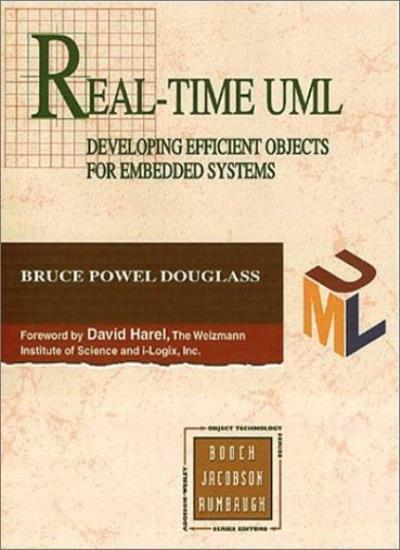 Real Time UML: Developing Efficient Objects for Embedded Systems (Object Techn,