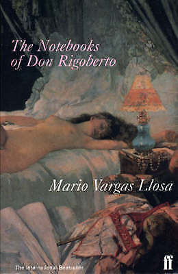 1 of 1 - The Notebooks of Don Rigoberto by Mario Vargas Llosa (Paperback, 1999)