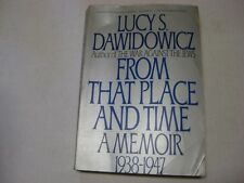 From that Place and Time: A Memoir, 1938-1947 by Lucy S. Dawidowicz HOLOCAUST