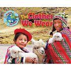 The Clothes We Wear by Ellen Lawrence (Hardback, 2015)