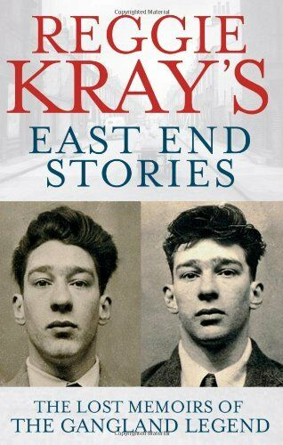 1 of 1 - Reggie Kray's East End Stories: The lost memoirs of the ganglan .9780751547108