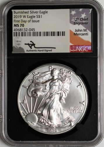 2019 W $1 Burnished Silver Eagle NGC MS70 First Day of Issue Mercanti Signed