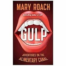 Gulp: Adventures on the Alimentary Canal (Thorndike Press Large Print -ExLibrary