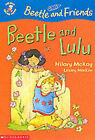 Beetle and Lulu by Hilary McKay (Paperback, 2002)