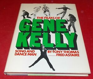 The Films of Gene Kelly Song and Dance Man