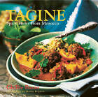Tagine: Spicy Stews from Morocco by Ghillie Basan (Hardback, 2007)