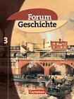 Forum Geschichte 3. Schülerbuch von Jochen Grube, Thomas Peter Eichhorst, Arnulf Siebeneicker, Carsten Hinrichs und Hans-Otto Regenhardt (2002, Taschenbuch)