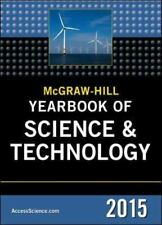 McGraw-Hill Education Yearbook of Science and Technology 2015 by McGraw-Hill Education Staff (2014, Hardcover)