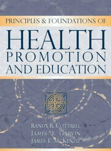 Health Education and Health Promotion by James T. Girvan, Randall R. Cottrell...