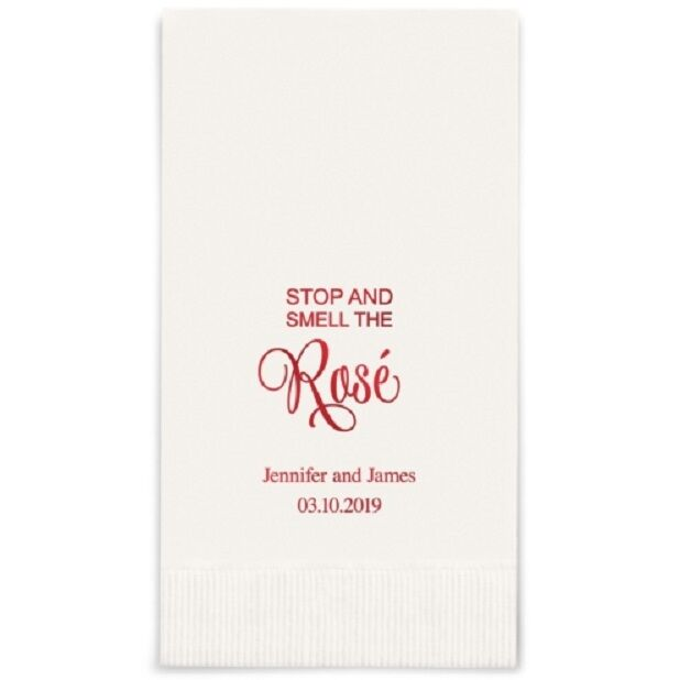80 Stop And Smell The Rosé Printed Rectangular Fold Wedding Dinner Napkins