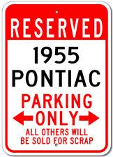 1955 55 Pontiac Parking Sign