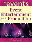 The Event Entertainment and Production by Mark Sonder (Hardback, 2004)