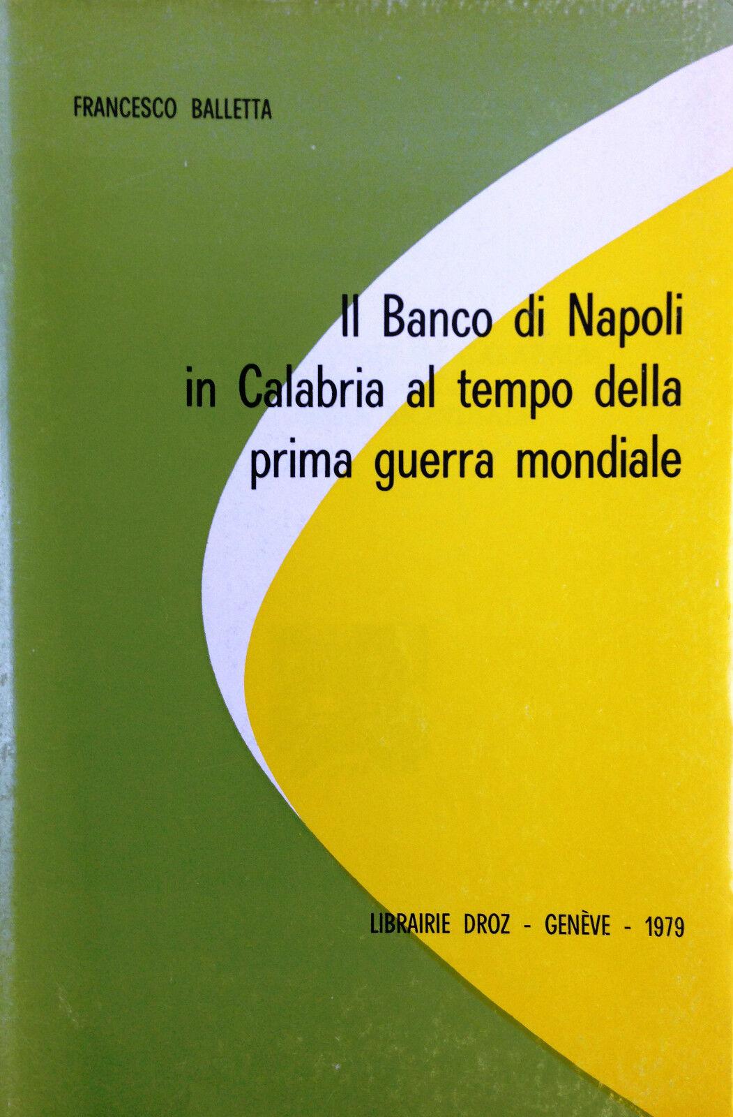 Il Banco di Napoli in Calabria al tempo della Prima Guerra Mondiale