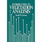 An Introduction to Vegetation Analysis: Principles, Practice and Interpretation by David R. Causton (Paperback, 2012)