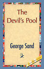 The Devil's Pool by George Sand, Title George Sand (Hardback, 2007)