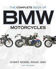 The Complete Book of BMW Motorcycles: Every Model Since 1923 by Ian Falloon (Paperback, 2015)
