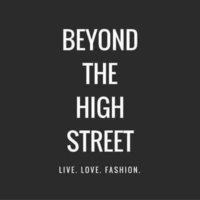 Beyond The High Street Fashion