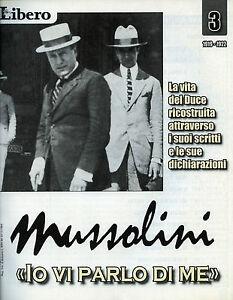 MUSSOLINI-034-IO-VI-PARLO-DI-ME-034-FASC-N-3-by-LIBERO-Raccontata-da-V-FELTRI