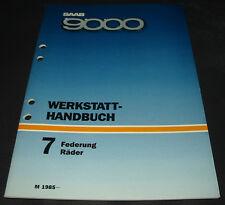 Werkstatthandbuch Saab 9000 Federung Räder Stoßdämpfer Naben ab Baujahr 1985