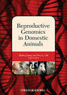 Reproductive Genomics in Domestic Animals by Iowa State University Press (Hardback, 2010)