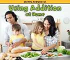 Using Addition at Home by Tracey Steffora (Hardback, 2011)