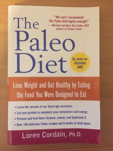 1 of 1 - The Paleo Diet: Lose Weight and Get Healthy by Eat..., Cordain, Loren
