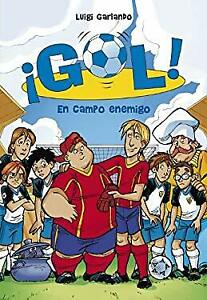En-campo-enemigo-Serie-Gol-16-Spanish-Edition-by-Garlando-Luigi-ExLibrary