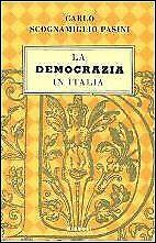 La democrazia in Italia - [Rizzoli]