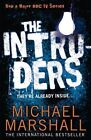 The Intruders by Michael Marshall (Paperback, 2014)