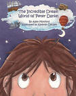 The Incredible Dream World of Peter Daniel by Allen Morford (Paperback / softback, 2011)