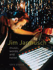 Jim Jarmusch: Music, Words and Noise by Sara Piazza (Paperback, 2015)
