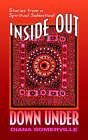 Inside Out Down Under by Diana Somerville (Paperback / softback, 2006)
