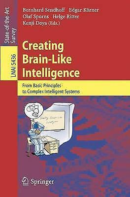 Creating Brain-Like Intelligence: From Basic Principles to Complex Intelligent
