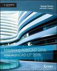 Mastering AutoCAD and AutoCAD LT von George Omura und Brian C. Benton (2015, Taschenbuch)