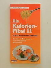 Die Kalorien Fibel II 2 Ingrid Kiefer 3000 berechnete Gerichte Kneipp Verlag