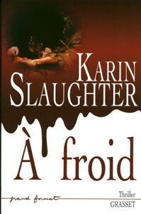 Livre-a-froid-Karin-Slaughter-Thriller-book