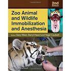 Zoo Animal and Wildlife Immobilization and Anesthesia by Iowa State University Press (Hardback, 2014)