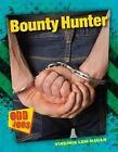 Bounty Hunter by Virginia Loh-Hagan (Paperback / softback, 2016)