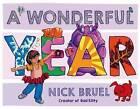 A Wonderful Year by Nick Bruel (Hardback, 2015)