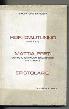 S.Mitidieri#FIORI D'AUTUNNO-MATTIA PRETI-EPISTOLARIO#Cosenza 1977