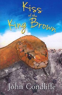 1 of 1 - Kiss of the King Brown by John L Condliffe Paperback  2012)