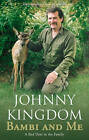 Bambi and Me by Johnny Kingdom (Paperback, 2009)