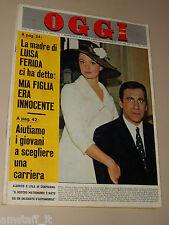 OGGI=1964/16=ALBERTO LUPO LYLA ROCCO=MOMBERCELLI=LUISA FERIDA=EDMONDO FABBRI=
